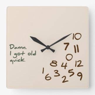 Rien. J'ai obtenu vieux rapide Horloge Carrée