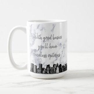 "Right Handed ""With good basics"" mugs. Coffee Mug"