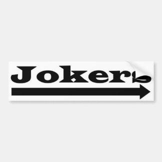 Right Jokers Bumper Sticker