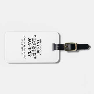 Right Mind Bagpipe Luggage Tag