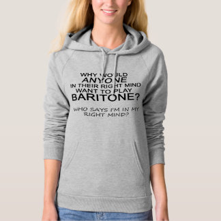 Right Mind Baritone Hoodie