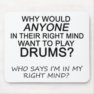 Right Mind Drums Mouse Pad