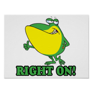 right on thumbs up froggy posters