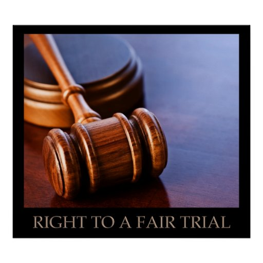 Right To A Fair Trial Poster