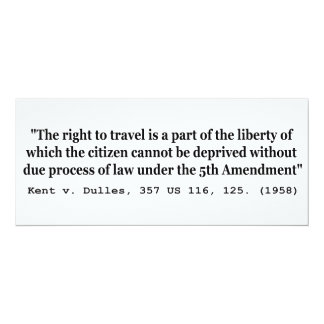 """Right to Travel Kent v Dulles 357 US 116 125 1958 4"""" X 9.25"""" Invitation Card"""