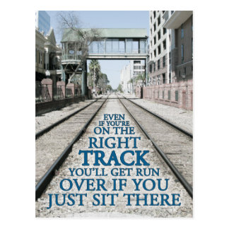 Right Track Quote on Photograph Postcard