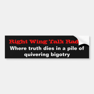 Right Wing Talk Radio Bumper Sticker