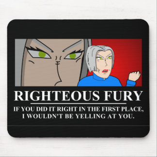 Righteous Fury Demotivator Mouse Pad