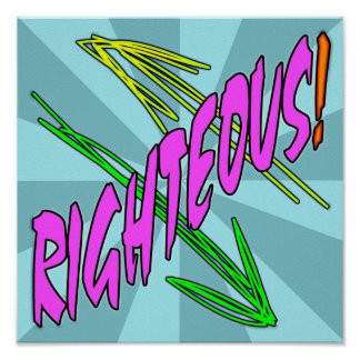 Righteous! Poster