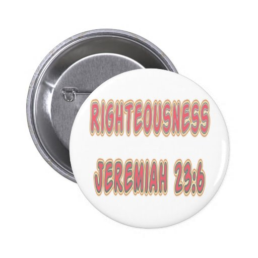 Righteousness Jeremiah 23:6 Pins