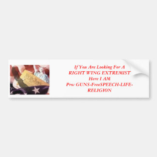 RightWingExtremist and Proud of it! Bumper Sticker