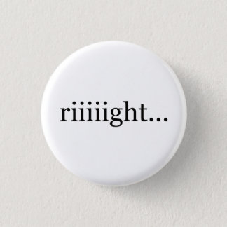 Riiiight… Un-motivational button