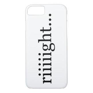Riiiight… Un-motivational shirt. Case-Mate iPhone Case