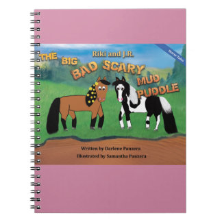 Riki and J.R.The Big Bad Scary Mud Puddle Horse Spiral Notebook
