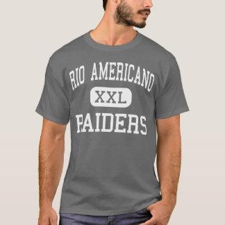 Rio Americano - Raiders - High - Sacramento T-Shirt