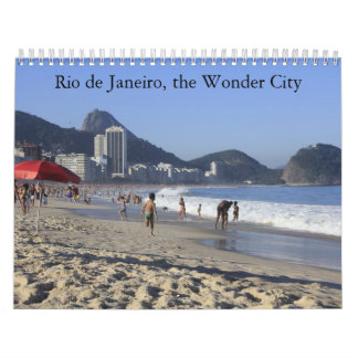 Rio de Janeiro, the Wonder City in pictures Calendars