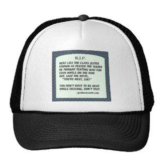 RIP-DEXTERtheTEXTER Trucker Hat