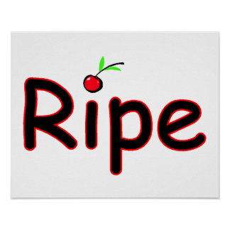 Ripe With Cherry On Top Poster