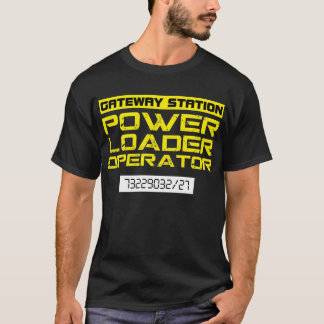 Ripley Power Loader Operator Tee Shirt