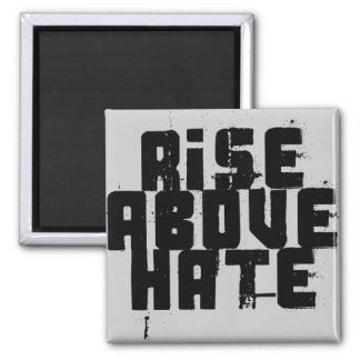 Rise Above Hate Magnet