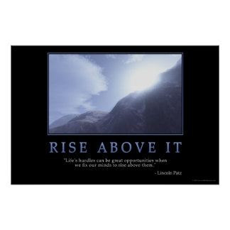 Rise Above It Poster