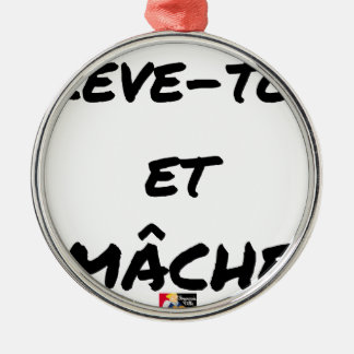 RISE AND CHEWS - Word games - François Ville Metal Ornament