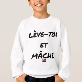RISE AND CHEWS - Word games - François Ville Sweatshirt