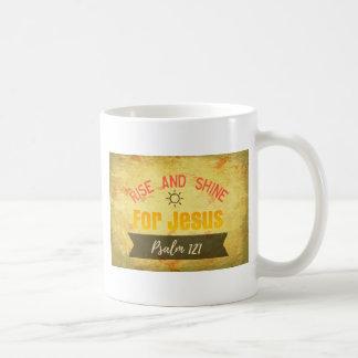 Rise and Shine for Jesus Coffee Mug