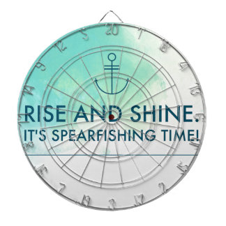 Rise and Shine It's Spearfishing Time Dart Board