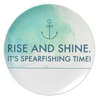 Rise and Shine It's Spearfishing Time Party Plate