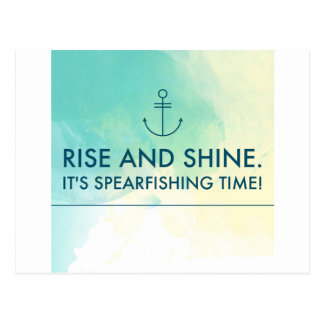 Rise and Shine It's Spearfishing Time Postcard