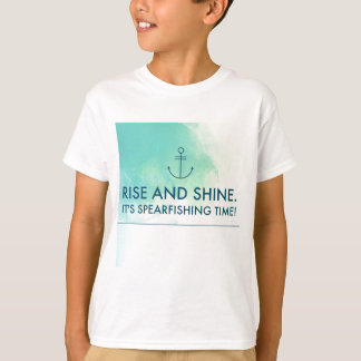 Rise and Shine It's Spearfishing Time T-Shirt