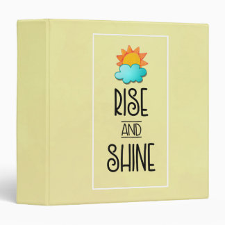 Rise and Shine Typography With Sun and Cloud 3 Ring Binder