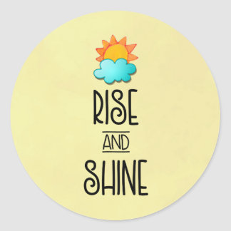 Rise and Shine Typography With Sun and Cloud Classic Round Sticker