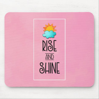 Rise and Shine Typography With Sun and Cloud Mouse Pad