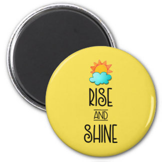 Rise and Shine Typography With Sunrise Magnet