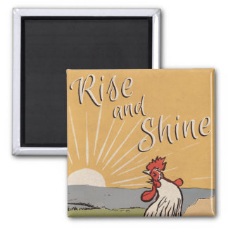 Rise and shine - Vintage Look Magnet