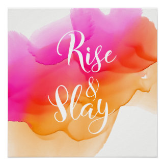Rise & Slay Watercolors Poster