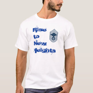 Rise to New Heights Seargent Guys T-Shirt