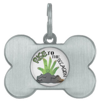 Rise To Occasion Pet Tag