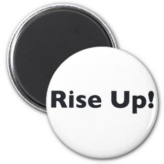Rise Up! 2 Inch Round Magnet