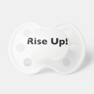 Rise Up! Baby Pacifier