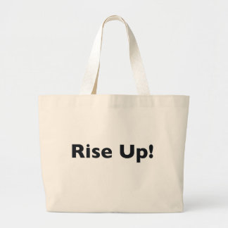 Rise Up! Large Tote Bag