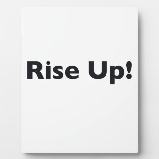 Rise Up! Plaque