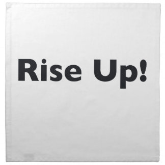 Rise Up! Printed Napkin