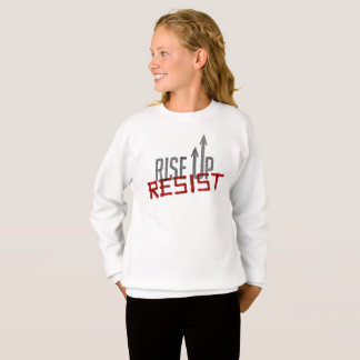Rise Up, Resist Girl's Sweatshirt