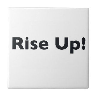 Rise Up! Tile