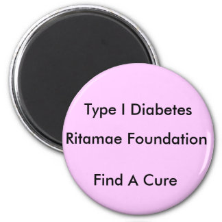 Ritamae Foundation, Find A Cure, Type I Diabetes Magnet