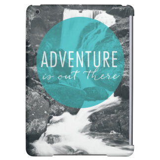 Rivers | Adventure Is Out There Quote iPad Air Cover