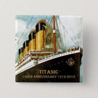 RMS Titanic 100th Anniversary 2 Inch Square Button
